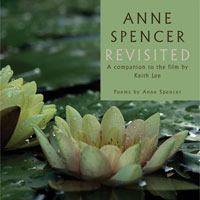 Anne Spencer Revisited